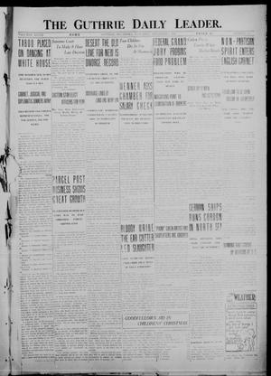 Primary view of object titled 'The Guthrie Daily Leader. (Guthrie, Okla.), Vol. 48, No. 133, Ed. 1 Saturday, December 9, 1916'.