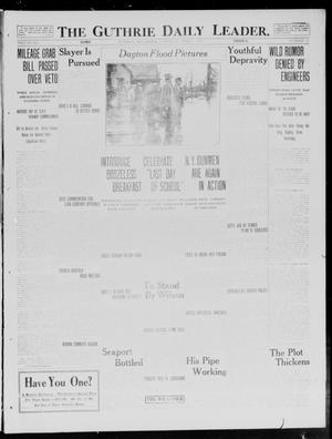 Primary view of object titled 'The Guthrie Daily Leader. (Guthrie, Okla.), Vol. 40, No. 74, Ed. 1 Saturday, April 5, 1913'.