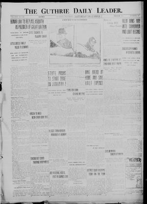 Primary view of object titled 'The Guthrie Daily Leader. (Guthrie, Okla.), Vol. 48, No. 127, Ed. 1 Saturday, December 2, 1916'.