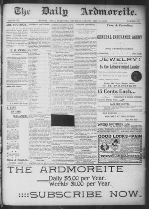 Primary view of object titled 'The Daily Ardmoreite. (Ardmore, Indian Terr.), Vol. 3, No. 178, Ed. 1 Thursday, May 21, 1896'.