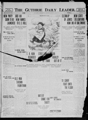 Primary view of object titled 'The Guthrie Daily Leader. (Guthrie, Okla.), Vol. 38, No. 154, Ed. 1 Monday, June 24, 1912'.