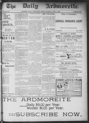 Primary view of object titled 'The Daily Ardmoreite. (Ardmore, Indian Terr.), Vol. 3, No. 192, Ed. 1 Friday, June 5, 1896'.