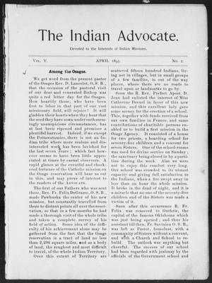 Primary view of object titled 'The Indian Advocate. (Sacred Heart Mission, Okla. Terr.), Vol. 5, No. 2, Ed. 1, Saturday, April 1, 1893'.