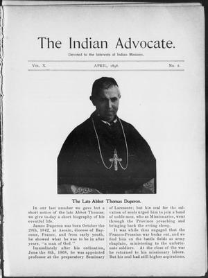 Primary view of object titled 'The Indian Advocate. (Sacred Heart Mission, Okla. Terr.), Vol. 10, No. 2, Ed. 1, Friday, April 1, 1898'.