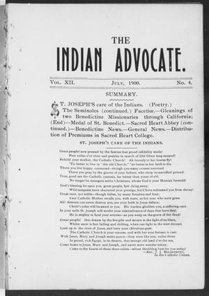 Primary view of object titled 'The Indian Advocate. (Sacred Heart Mission, Okla. Terr.), Vol. 12, No. 4, Ed. 1, Sunday, July 1, 1900'.