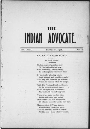 Primary view of object titled 'The Indian Advocate. (Sacred Heart Mission, Okla. Terr.), Vol. 13, No. 2, Ed. 1, Friday, February 1, 1901'.