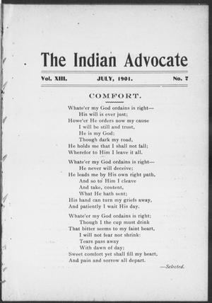 Primary view of object titled 'The Indian Advocate (Sacred Heart Mission, Okla. Terr.), Vol. 13, No. 7, Ed. 1, Monday, July 1, 1901'.