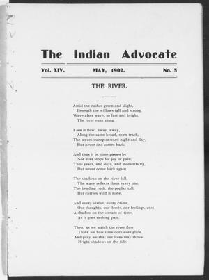 The Indian Advocate (Sacred Heart Mission, Okla. Terr.), Vol. 14, No. 5, Ed. 1, Thursday, May 1, 1902