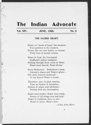 The Indian Advocate (Sacred Heart Mission, Okla. Terr.), Vol. 14, No. 6, Ed. 1, Sunday, June 1, 1902