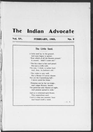 The Indian Advocate (Sacred Heart Mission, Okla. Terr.), Vol. 15, No. 2, Ed. 1, Sunday, February 1, 1903