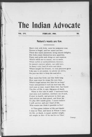 Primary view of object titled 'The Indian Advocate (Sacred Heart Mission, Okla. Terr.), Vol. 16, No. 2, Ed. 1, Monday, February 1, 1904'.
