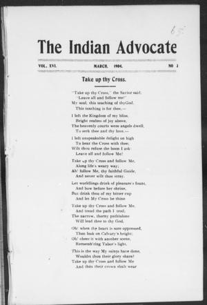 The Indian Advocate (Sacred Heart Mission, Okla. Terr.), Vol. 16, No. 3, Ed. 1, Tuesday, March 1, 1904