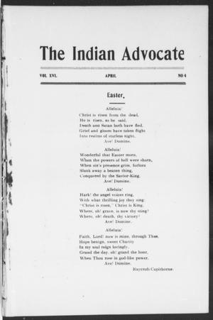 Primary view of object titled 'The Indian Advocate (Sacred Heart Mission, Okla. Terr.), Vol. 16, No. 4, Ed. 1, Friday, April 1, 1904'.