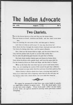 Primary view of object titled 'The Indian Advocate (Sacred Heart Mission, Okla. Terr.), Vol. 17, No. 8, Ed. 1, Tuesday, August 1, 1905'.
