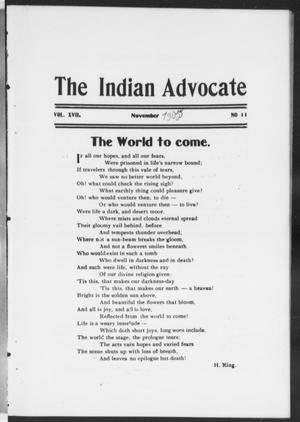 Primary view of object titled 'The Indian Advocate (Sacred Heart Mission, Okla. Terr.), Vol. 17, No. 11, Ed. 1, Wednesday, November 1, 1905'.