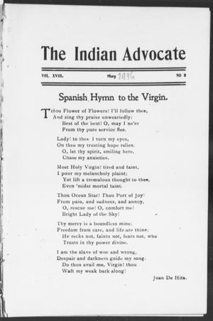 Primary view of object titled 'The Indian Advocate (Sacred Heart Mission, Okla. Terr.), Vol. 18, No. 5, Ed. 1, Tuesday, May 1, 1906'.