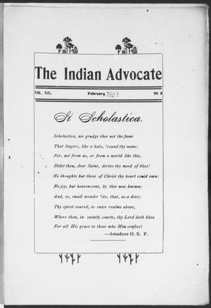 Primary view of object titled 'The Indian Advocate (Sacred Heart Mission, Okla. Terr.), Vol. 19, No. 2, Ed. 1, Friday, February 1, 1907'.