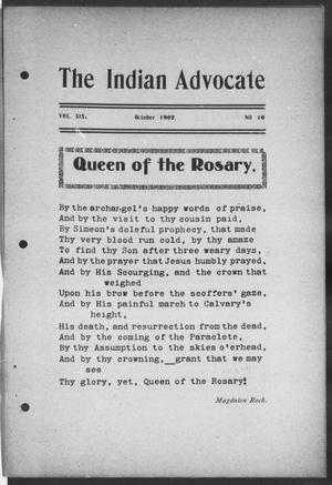 The Indian Advocate (Sacred Heart Mission, Okla. Terr.), Vol. 19, No. 10, Ed. 1, Tuesday, October 1, 1907