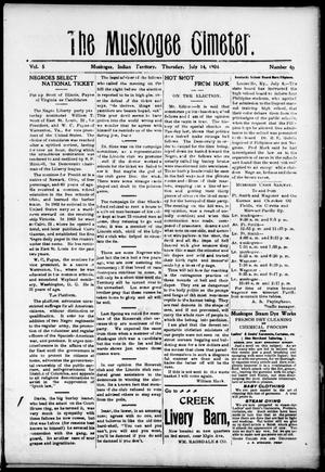 The Muskogee Cimeter. (Muskogee, Indian Terr.), Vol. 5, No. 40, Ed. 1, Thursday, July 14, 1904