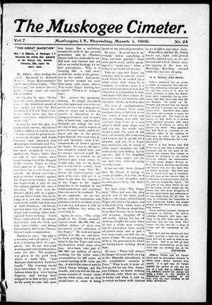 Primary view of object titled 'The Muskogee Cimeter. (Muskogee, Indian Terr.), Vol. 7, No. 24, Ed. 1, Thursday, March 1, 1906'.