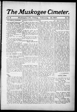 The Muskogee Cimeter. (Muskogee, Indian Terr.), Vol. 8, No. 21, Ed. 1, Friday, February 22, 1907