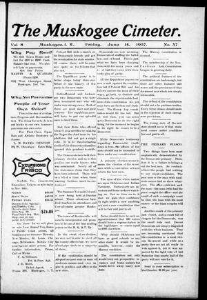 The Muskogee Cimeter. (Muskogee, Indian Terr.), Vol. 8, No. 37, Ed. 1, Friday, June 14, 1907