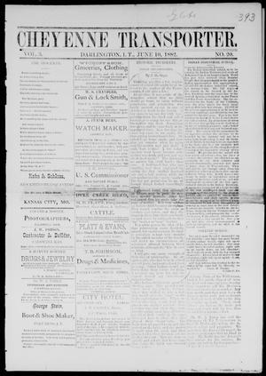 Primary view of Cheyenne Transporter. (Darlington, Indian Terr.), Vol. 3, No. 20, Ed. 1, Saturday, June 10, 1882