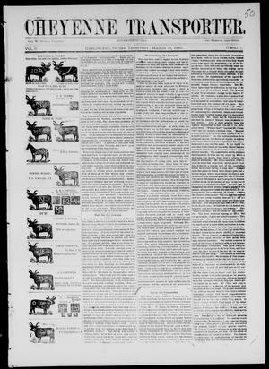 Primary view of Cheyenne Transporter. (Darlington, Indian Terr.), Vol. 6, No. 11, Ed. 1, Tuesday, March 10, 1885