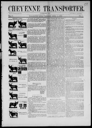 Cheyenne Transporter. (Darlington, Indian Terr.), Vol. 6, No. 13, Ed. 1, Wednesday, April 15, 1885