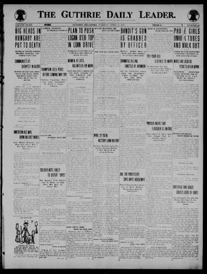 Primary view of object titled 'The Guthrie Daily Leader. (Guthrie, Okla.), Vol. 52, No. 47, Ed. 1 Tuesday, April 15, 1919'.