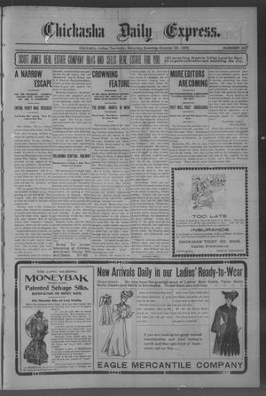 Primary view of object titled 'Chickasha Daily Express. (Chickasha, Indian Terr.), No. 257, Ed. 1 Saturday, October 28, 1905'.