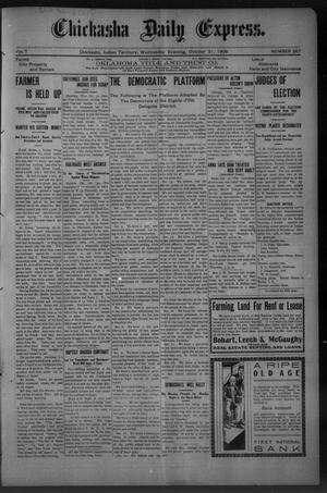 Primary view of object titled 'Chickasha Daily Express. (Chickasha, Indian Terr.), Vol. 7, No. 267, Ed. 1 Wednesday, October 31, 1906'.