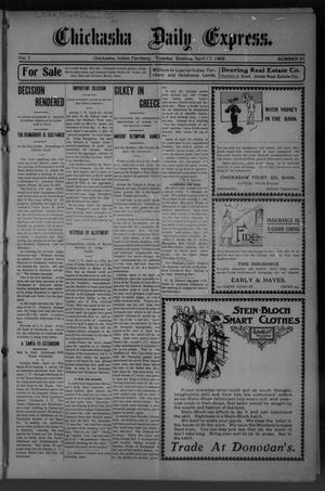 Primary view of object titled 'Chickasha Daily Express. (Chickasha, Indian Terr.), Vol. 7, No. 91, Ed. 1 Tuesday, April 17, 1906'.