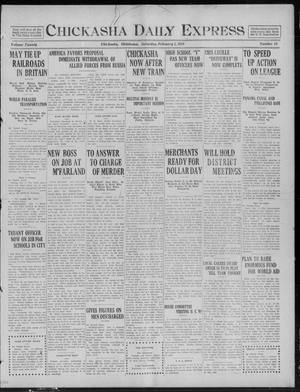Primary view of object titled 'Chickasha Daily Express (Chickasha, Okla.), Vol. 20, No. 28, Ed. 1 Saturday, February 1, 1919'.
