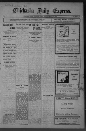 Primary view of object titled 'Chickasha Daily Express. (Chickasha, Indian Terr.), Vol. 7, No. 58, Ed. 1 Friday, March 9, 1906'.