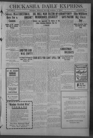 Primary view of object titled 'Chickasha Daily Express. (Chickasha, Okla.), Vol. 9, No. 292, Ed. 1 Saturday, December 19, 1908'.