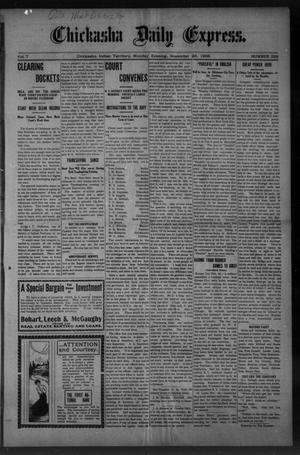 Primary view of object titled 'Chickasha Daily Express. (Chickasha, Indian Terr.), Vol. 7, No. 289, Ed. 1 Monday, November 26, 1906'.