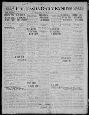 Primary view of object titled 'Chickasha Daily Express (Chickasha, Okla.), Vol. 21, No. 52, Ed. 1 Monday, March 1, 1920'.