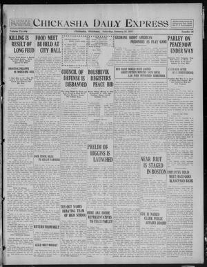 Primary view of object titled 'Chickasha Daily Express (Chickasha, Okla.), Vol. 20, No. 16, Ed. 1 Saturday, January 18, 1919'.