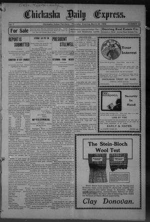 Primary view of object titled 'Chickasha Daily Express. (Chickasha, Indian Terr.), Vol. 7, No. 69, Ed. 1 Thursday, March 22, 1906'.