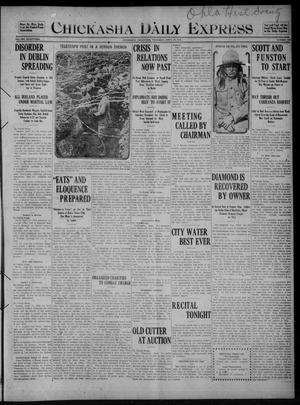 Primary view of object titled 'Chickasha Daily Express (Chickasha, Okla.), Vol. SEVENTEEN, No. 101, Ed. 1 Thursday, April 27, 1916'.