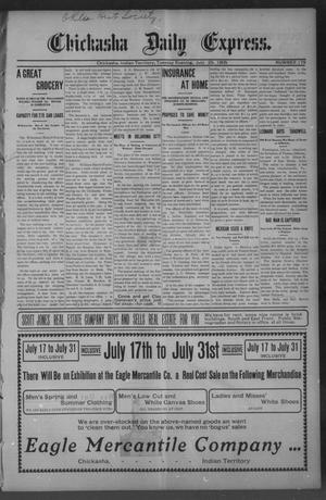 Primary view of object titled 'Chickasha Daily Express. (Chickasha, Indian Terr.), No. 175, Ed. 1 Tuesday, July 25, 1905'.