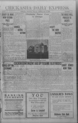 Primary view of object titled 'Chickasha Daily Express. (Chickasha, Okla.), Vol. 9, No. 111, Ed. 1 Saturday, May 9, 1908'.
