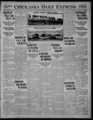 Primary view of object titled 'Chickasha Daily Express (Chickasha, Okla.), Vol. SEVENTEEN, No. 77, Ed. 1 Thursday, March 30, 1916'.
