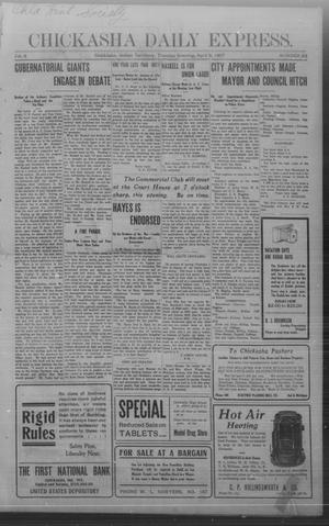 Primary view of object titled 'Chickasha Daily Express. (Chickasha, Indian Terr.), Vol. 8, No. 83, Ed. 1 Tuesday, April 9, 1907'.