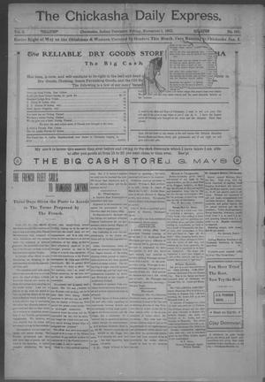 Primary view of object titled 'The Chickasha Daily Express. (Chickasha, Indian Terr.), Vol. 2, No. 281, Ed. 1 Friday, November 1, 1901'.