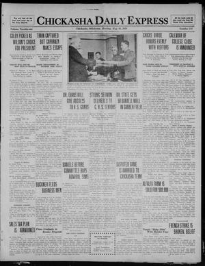 Primary view of object titled 'Chickasha Daily Express (Chickasha, Okla.), Vol. 21, No. 112, Ed. 1 Monday, May 10, 1920'.