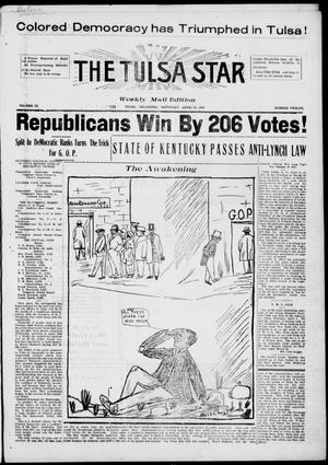 Primary view of object titled 'The Tulsa Star (Tulsa, Okla.), Vol. 9, No. 12, Ed. 1, Saturday, April 10, 1920'.