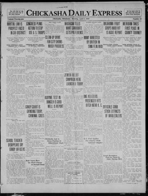 Primary view of object titled 'Chickasha Daily Express (Chickasha, Okla.), Vol. 21, No. 82, Ed. 1 Monday, April 5, 1920'.