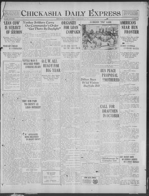 Primary view of object titled 'Chickasha Daily Express (Chickasha, Okla.), Vol. 19, No. 219, Ed. 1 Tuesday, September 17, 1918'.